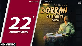 Dorran Os Rabb Te (Full Song) A-Kay - New Punjabi Song 2017 - Latest Punjabi Songs 2017 width=