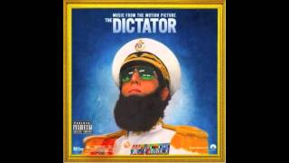 Admiral General Aladeen, Aiwa & Mr. Tibbz - The Next Episode (The Dictator OST)