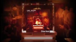 K-391 - Mystery (Vision Remix)