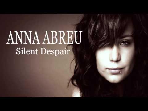 anna-abreu-silent-despair-lyrics-annaabreuproduction