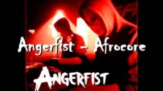 Angerfist - Afrocore
