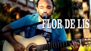 Carlos Alecrim - Flor de Lis (Djavan cover)