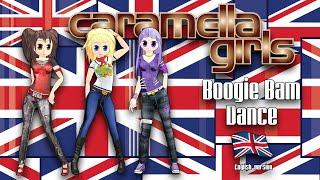 Caramella Girls - Boogie Bam Dance (Official Full English Version)