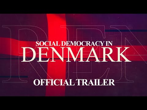 Social Democracy In Denmark (Official Trailer) 2019 | The Serfs