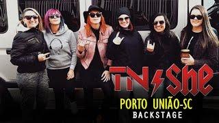 TN⚡She (AC/DC Female Tribute Brazil)- Backstage - Porto União/SC