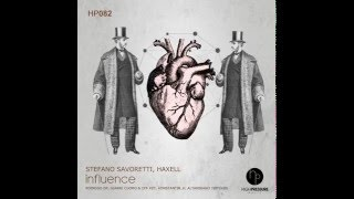 Stefano Savoretti, Haxell - Influence (Original Mix)