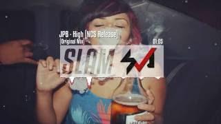 JPB - High [NCS Release] | SLAM Music