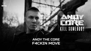 Andy The Core - F4ckin Move (Brutale 033)