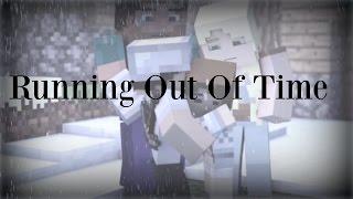 ♪ Running Out Of Time | Minecraft Parody | Lyrics