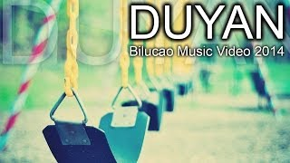 Duyan - Bilucao Music Video 2014