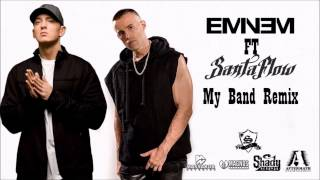 Eminem My Band [Of D12] (Remix Feat Santaflow)