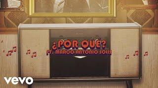 Los Baby's - ¿Por Qué? ft. Marco Antonio Solís