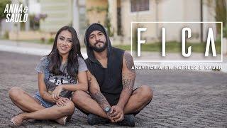 Anna e Saulo (Cover - Fica)