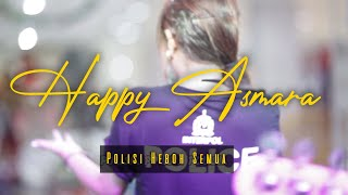 Polisi - Happy Asmara