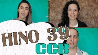 HINO CCB 39   Eu desejo Senhor - Vany Magalhães, Ruti Gonçalves e Eliseu Gonçalves