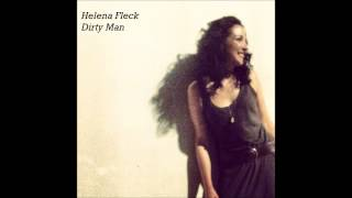 Helena Fleck - Dirty Man