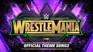 """WWE: WrestleMania 34 - """"New Orleans"""" + """"Make Way"""" + """"Devil"""" - Official Highlights/Recap Theme Songs"""
