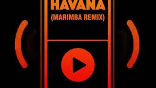Nhạc Chuông Havana (Marimba Remix)