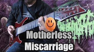 Infant Annihilator - Motherless Miscarriage (Cover)