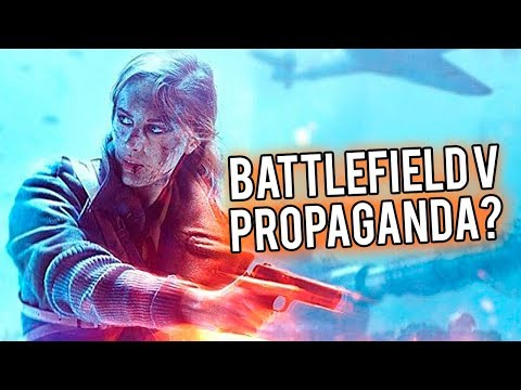 Battlefield 5 is NOT Feminist Propaganda, Here's Why