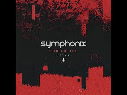 Symphonix - Secret of Life (Live Mix) - Official