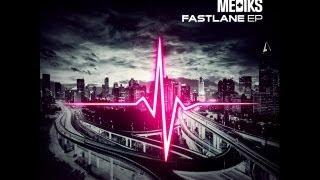 Mediks - Fast Lane Ft. Texas