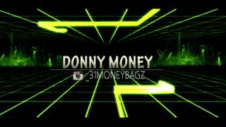 Donny Money think I'm playin