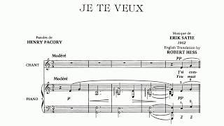 Erik Satie ~1897~ Je Te Veux (voice & piano)