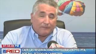 Caen las reservaciones hoteleras en Puerto Plata  por mal estado de carretera