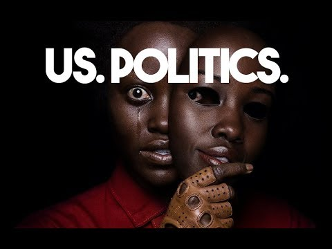 US. Politics. (Jordan Peele analyzed) 2019 | The Serfs