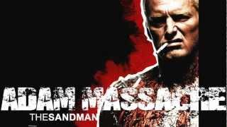 """Adam Massacre """"The sandman cometh""""  HD"""