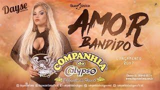 Companhia do Calypso - Amor Bandido [Áudio Oficial]