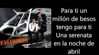 Pasabordo - Para Ti Letra Lyrics