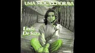 Linda de Suza - Uma moça chorava (1979)