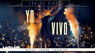 """Carlos Rivera - Que Lo Nuestro Se Quede Nuestro (En Vivo)[""""Yo Creo"""" Tour] (Cover Audio)"""