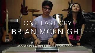 One Last Cry - Brian Mcknight (Live Cover)
