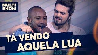Tá Vendo Aquela Lua | Thiaguinho + Luan Santana | Canta, Luan | Música Multishow