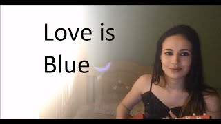 Love is Blue - Ukulele Cover by Helen Olivas