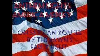 Anthem Lights - America Medley - lyric video