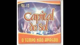 Capital do Sol -- Se Você Partir