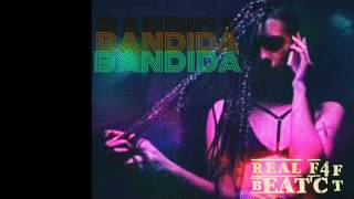 Bandida - Beat'C ft Real f4