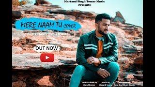 Mere Naam Tu | Zero | cover || shahrukh khan | By - Martand Singh Tomar