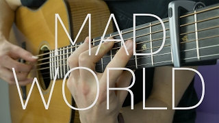 Tears For Fears/Gary Jules - Mad World - Fingerstyle Guitar Cover