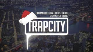 DJ Snake (feat. Alesia) - Bird Machine (Jingle Bells Edition)