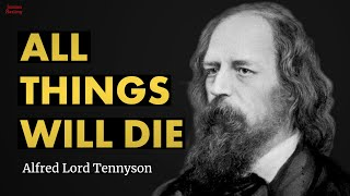 All Things Will Die - Alfred Lord Tennyson poem reading | Jordan Harling Reads