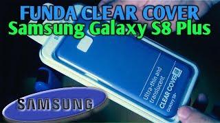 Funda Clear Cover SAMSUNG Galaxy S8+