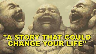 Three Laughing Monks Story - zen motivation