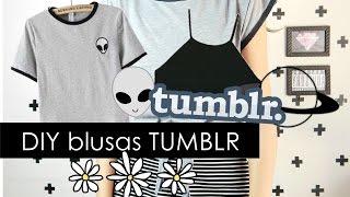 DIY-Blusas inspiradas no Tumblr-Inspired Tumblr |Camyla lima