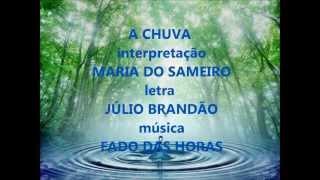 Maria do Sameiro - A CHUVA (Fado)