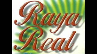 Raya Real - Popurri
